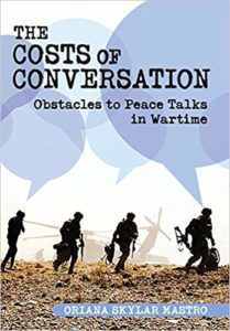 The Costs of Conversation: Obstacles to Peace in Wartime