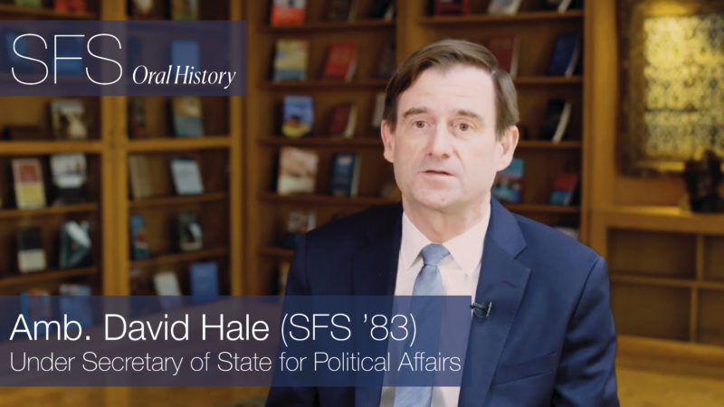 Under Secretary of State David Hale (SFS'83) - SFS - School of ...