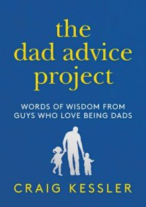 The cover of The Dad Advice Project by Craig Kessler. It features yellow and white text on a blue background and a white silhouette of a man holding hands with two young children.